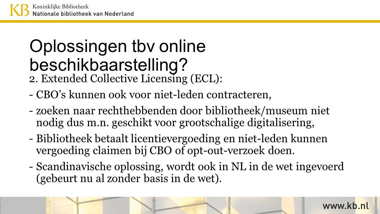 Oplossingen tbv online beschikbaarstelling. 2.