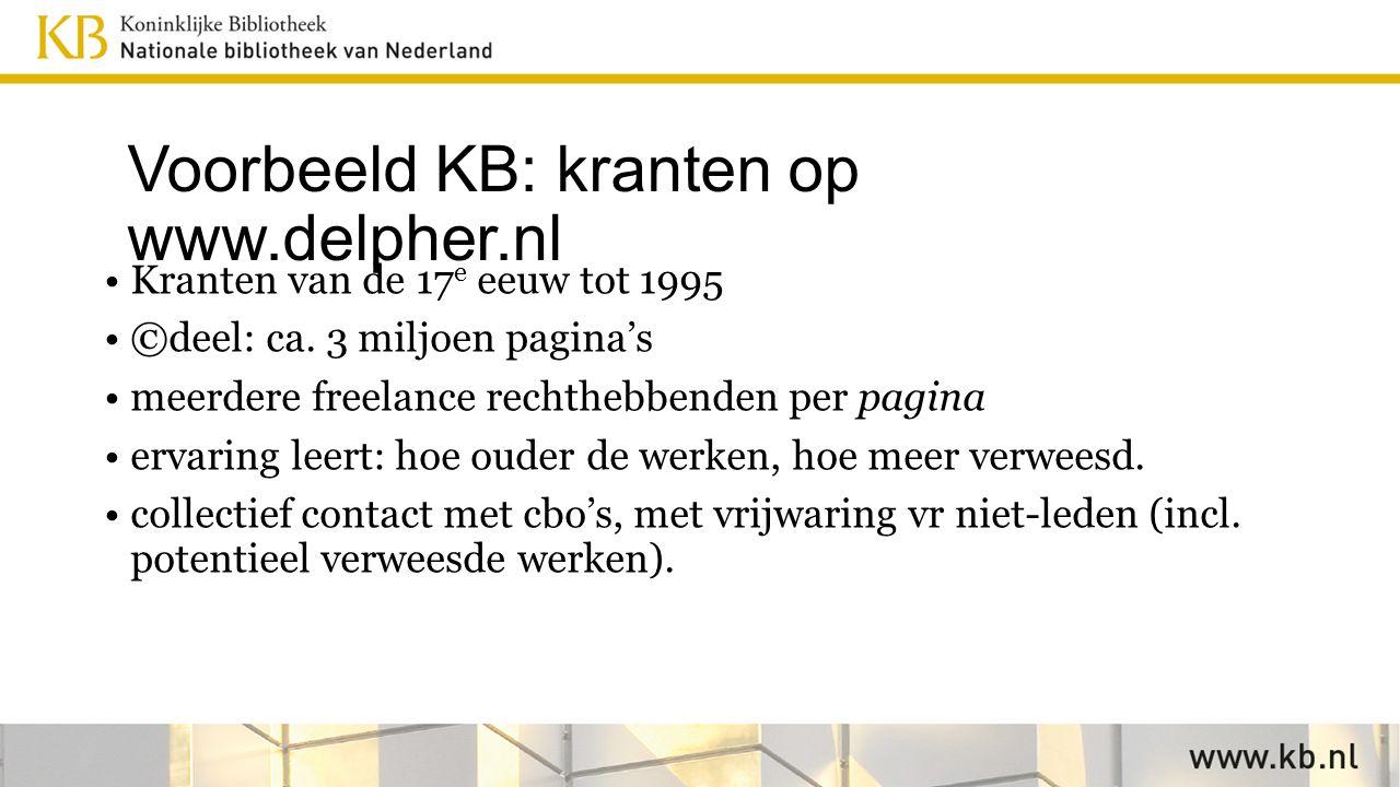 Voorbeeld KB: kranten op www.delpher.nl Kranten van de 17 e eeuw tot 1995 ©deel: ca.