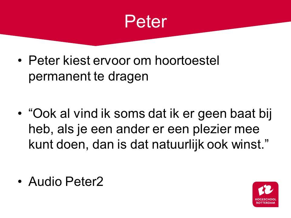 """Peter Peter kiest ervoor om hoortoestel permanent te dragen """"Ook al vind ik soms dat ik er geen baat bij heb, als je een ander er een plezier mee kunt"""