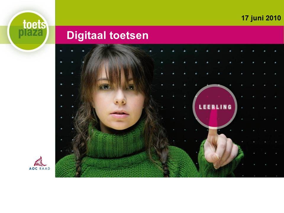 Expertiseteam Toetsenbank Digitaal toetsen 17 juni 2010