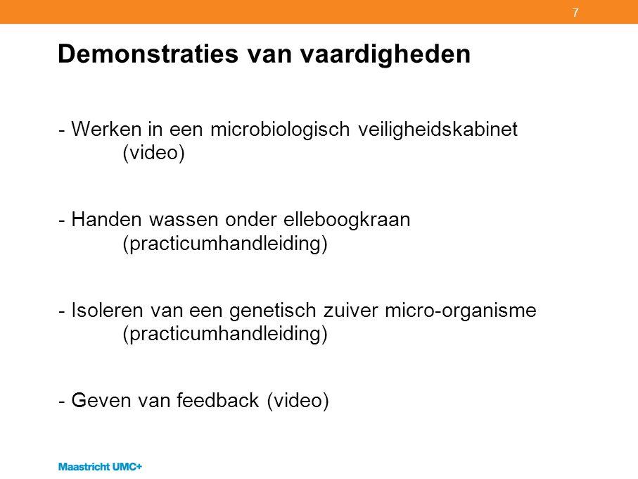 7 Demonstraties van vaardigheden - Werken in een microbiologisch veiligheidskabinet (video) - Handen wassen onder elleboogkraan (practicumhandleiding)