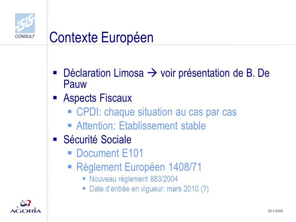 29 4 2009 Contexte Européen  Déclaration Limosa  voir présentation de B.