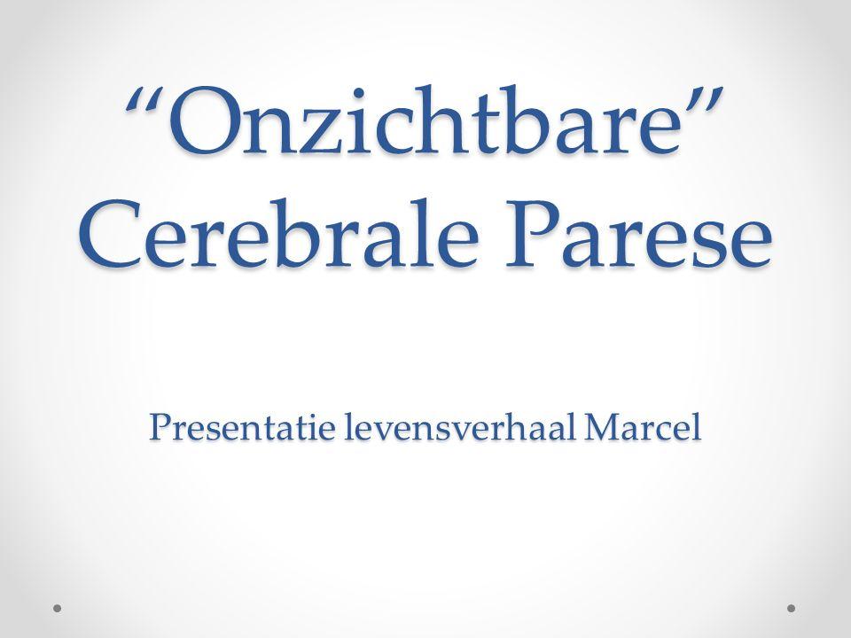 Onzichtbare Cerebrale Parese Presentatie levensverhaal Marcel