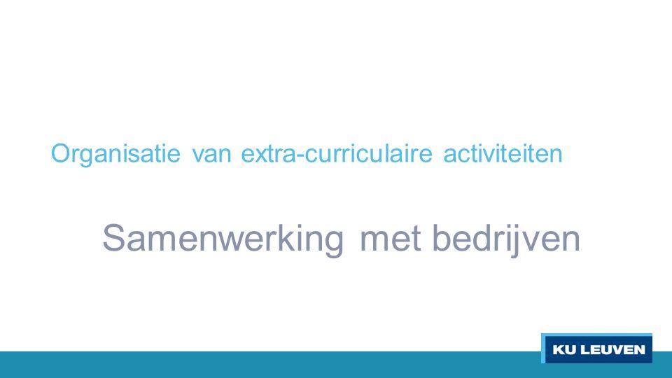 Organisatie van extra-curriculaire activiteiten Samenwerking met bedrijven