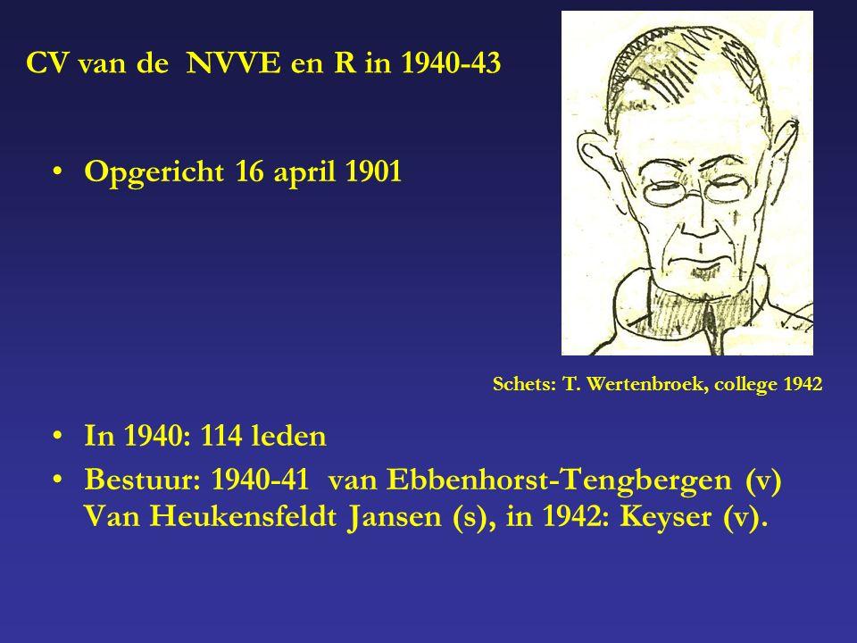 Opgericht 16 april 1901 In 1940: 114 leden Bestuur: 1940-41 van Ebbenhorst-Tengbergen (v) Van Heukensfeldt Jansen (s), in 1942: Keyser (v).