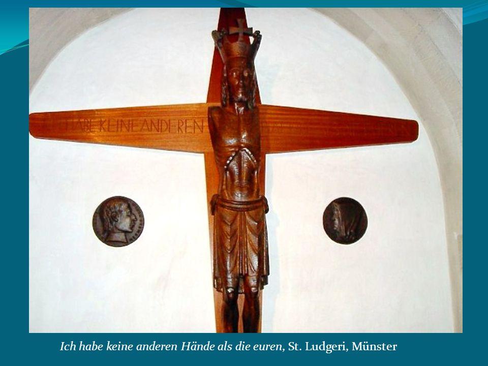 Ich habe keine anderen Hände als die euren, St. Ludgeri, Münster