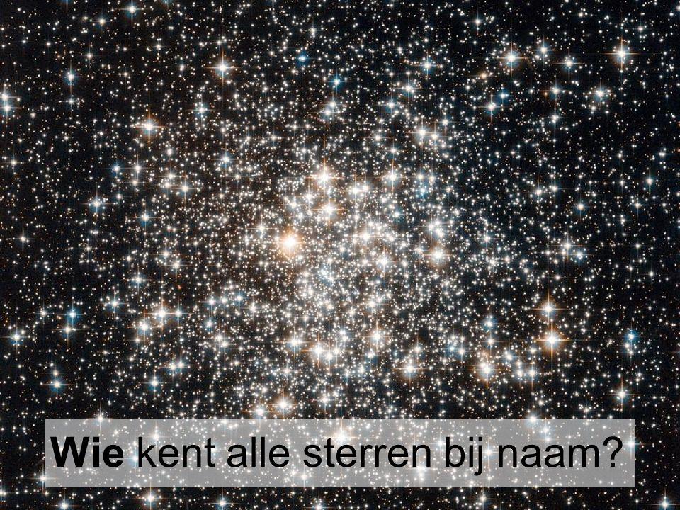 Wie kent alle sterren bij naam?