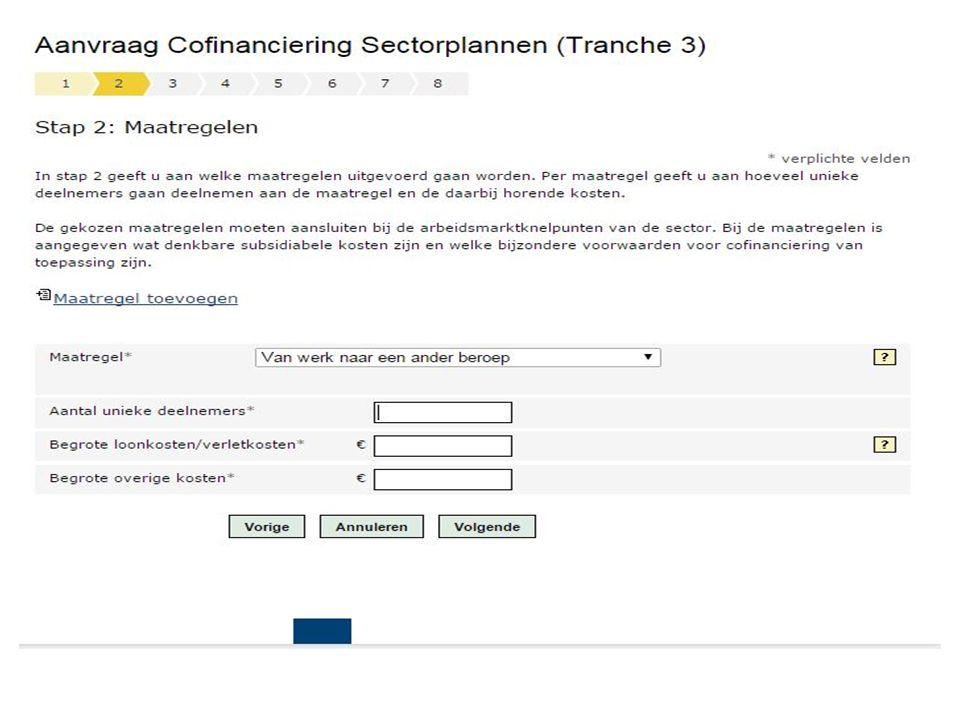 TOELICHTING BIJ STAP 2 Toelichting maatregelen Om voor cofinanciering in aanmerking te komen dient het sectorplan betrekking te hebben op één of meer van de vier benoemde maatregelen.