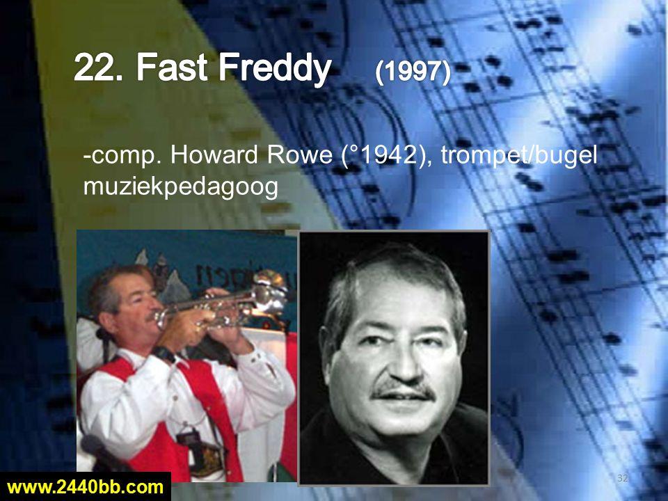 -comp. Howard Rowe (°1942), trompet/bugel muziekpedagoog 32 www.2440bb.com