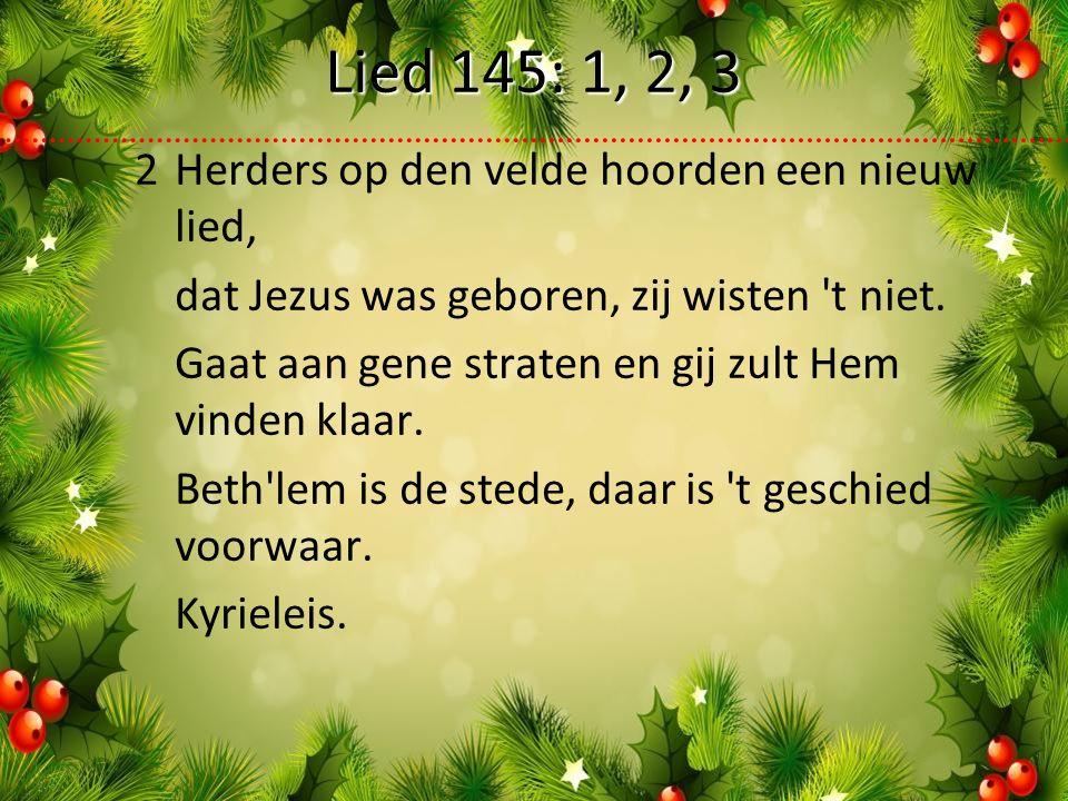 2Herders op den velde hoorden een nieuw lied, dat Jezus was geboren, zij wisten t niet.