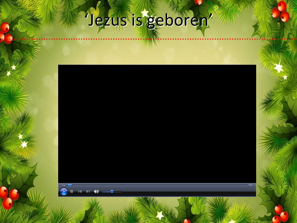 'Jezus is geboren'
