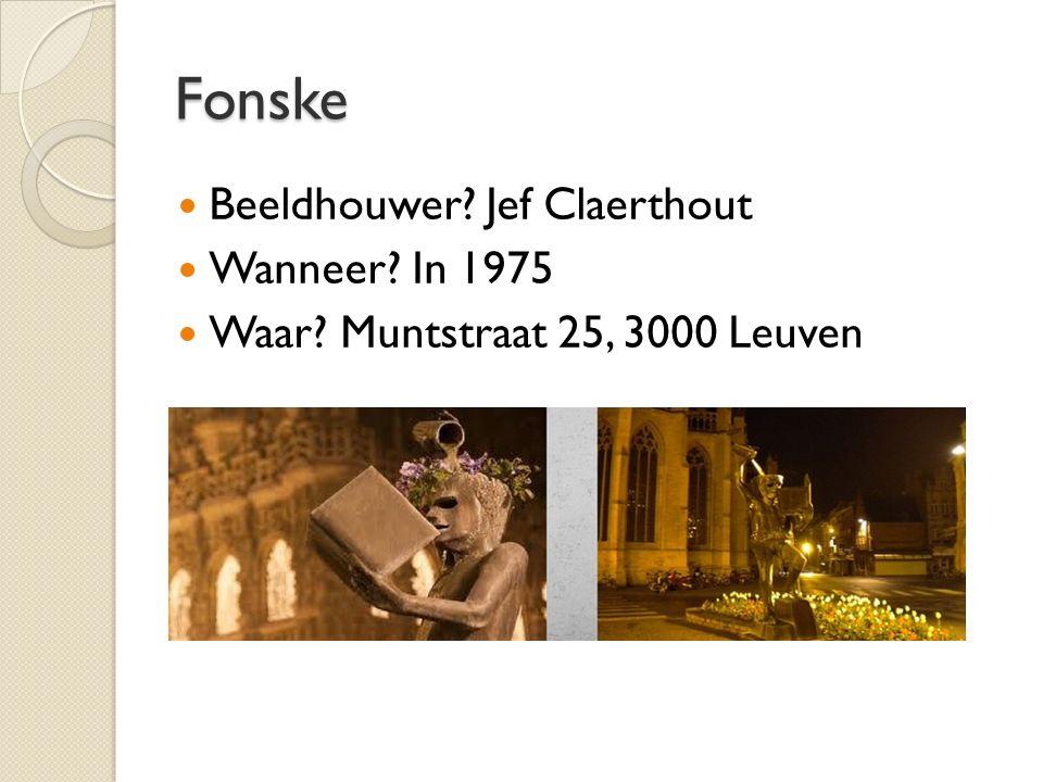 Fonske Beeldhouwer Jef Claerthout Wanneer In 1975 Waar Muntstraat 25, 3000 Leuven