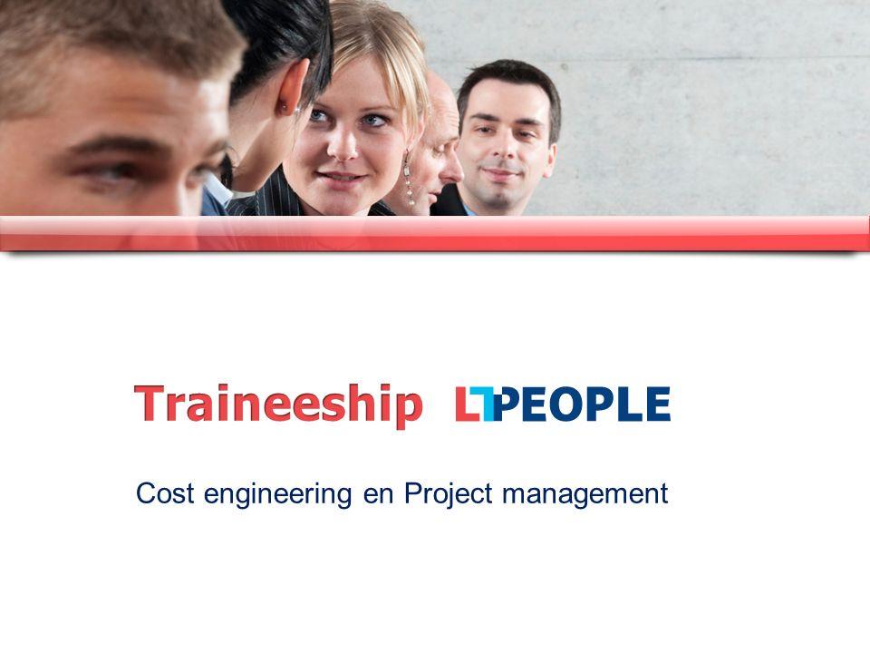 www.costengineering.eu Opbouw in de tijd Casus BegrotenPlanningCost Control Cost Engineering Project Management Persoonlijke vaardigheden Specialisatie