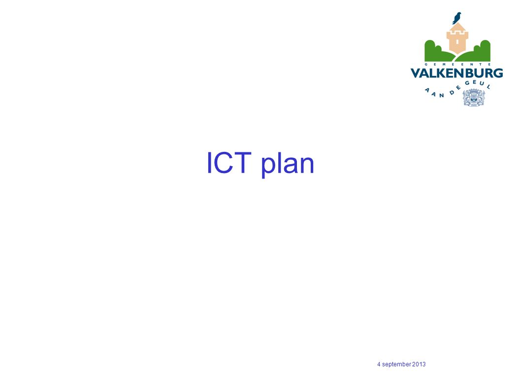 ICT plan 4 september 2013