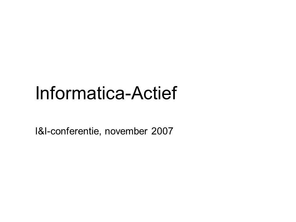 Informatica-Actief I&I-conferentie, november 2007