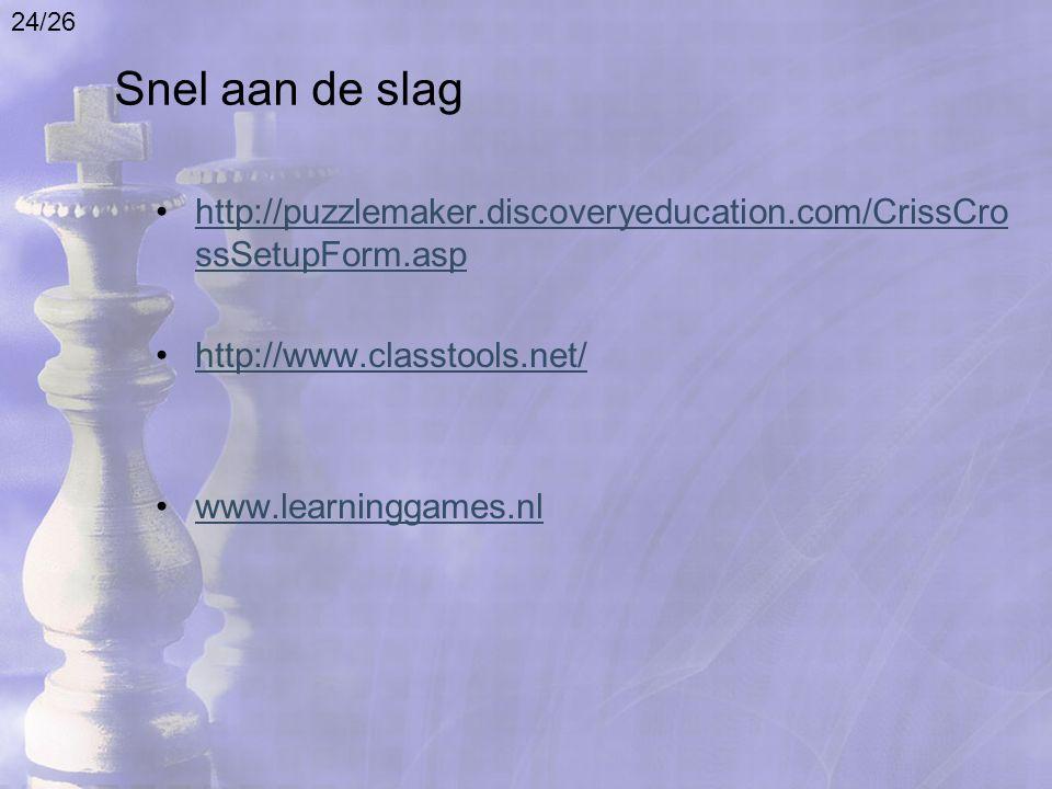 Snel aan de slag http://puzzlemaker.discoveryeducation.com/CrissCro ssSetupForm.asphttp://puzzlemaker.discoveryeducation.com/CrissCro ssSetupForm.asp