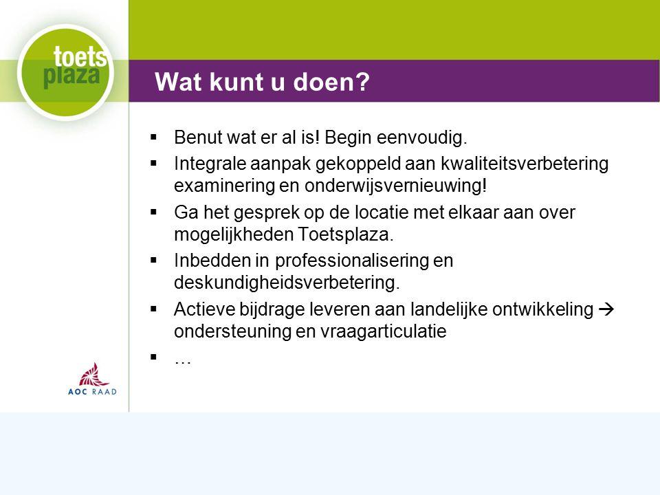Expertiseteam Toetsenbank  Benut wat er al is. Begin eenvoudig.