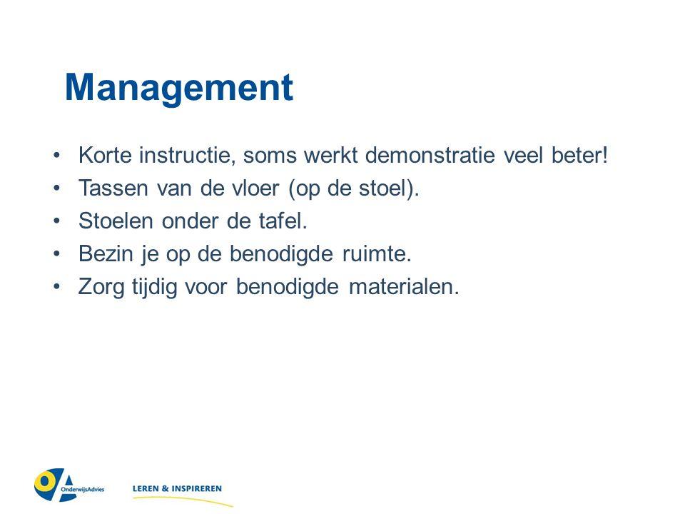 Management Korte instructie, soms werkt demonstratie veel beter.
