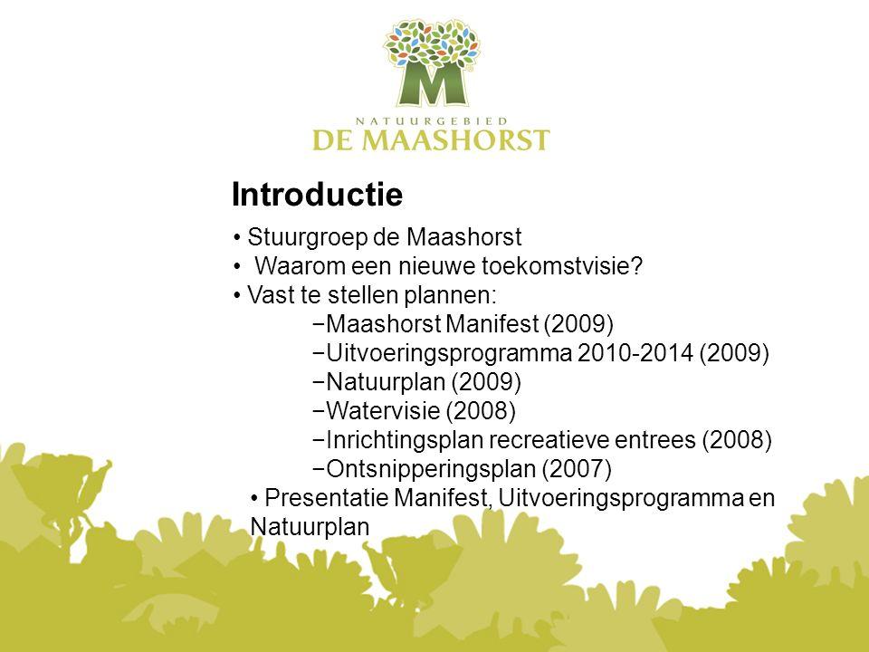 G E M E E N T E R A A D L A N D E R D 8 D E C E M B E R 2 0 0 9 Natuurplan Maashorst Eén natuurplan voor de Maashorst Begeleid natuurlijke eenheid Ambitie als New Forest