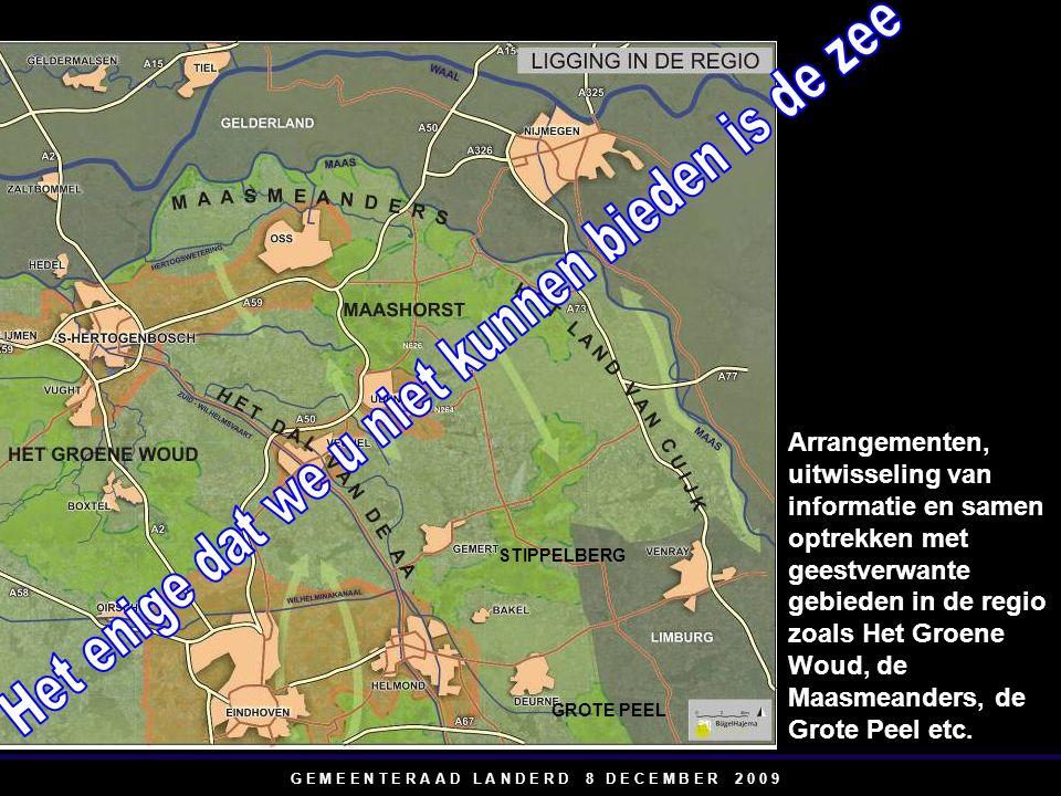 STIPPELBERG GROTE PEEL Arrangementen, uitwisseling van informatie en samen optrekken met geestverwante gebieden in de regio zoals Het Groene Woud, de Maasmeanders, de Grote Peel etc.