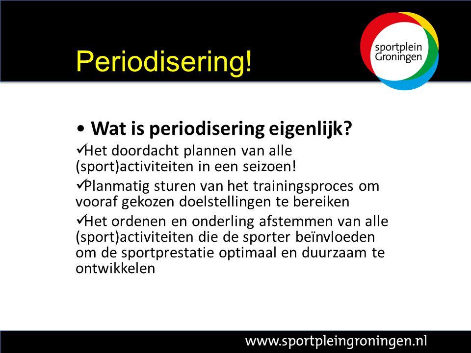 Wat is periodisering eigenlijk.Het doordacht plannen van alle (sport)activiteiten in een seizoen.
