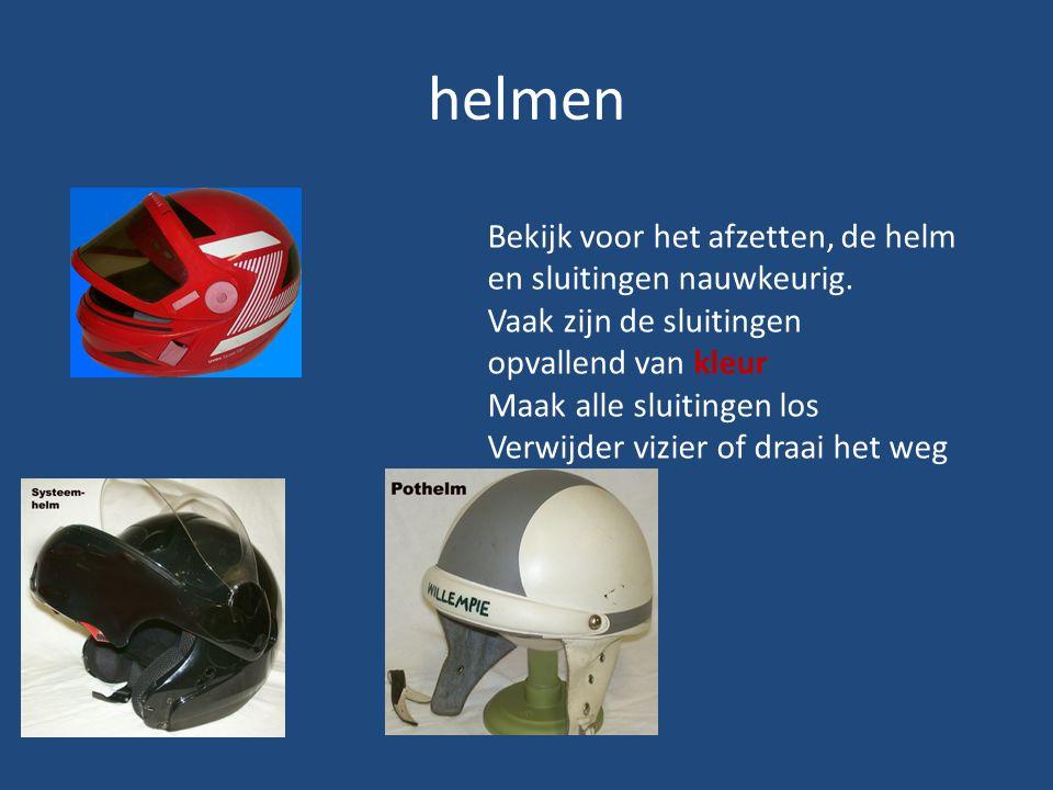 helmen Bekijk voor het afzetten, de helm en sluitingen nauwkeurig. Vaak zijn de sluitingen opvallend van kleur Maak alle sluitingen los Verwijder vizi