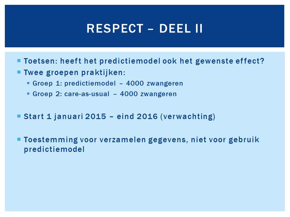 Toetsen: heeft het predictiemodel ook het gewenste effect.