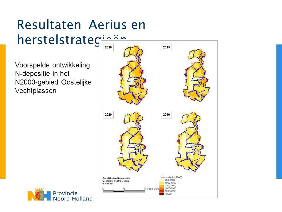 Resultaten Aerius en herstelstrategieën Voorspelde ontwikkeling N-depositie in het N2000-gebied Oostelijke Vechtplassen