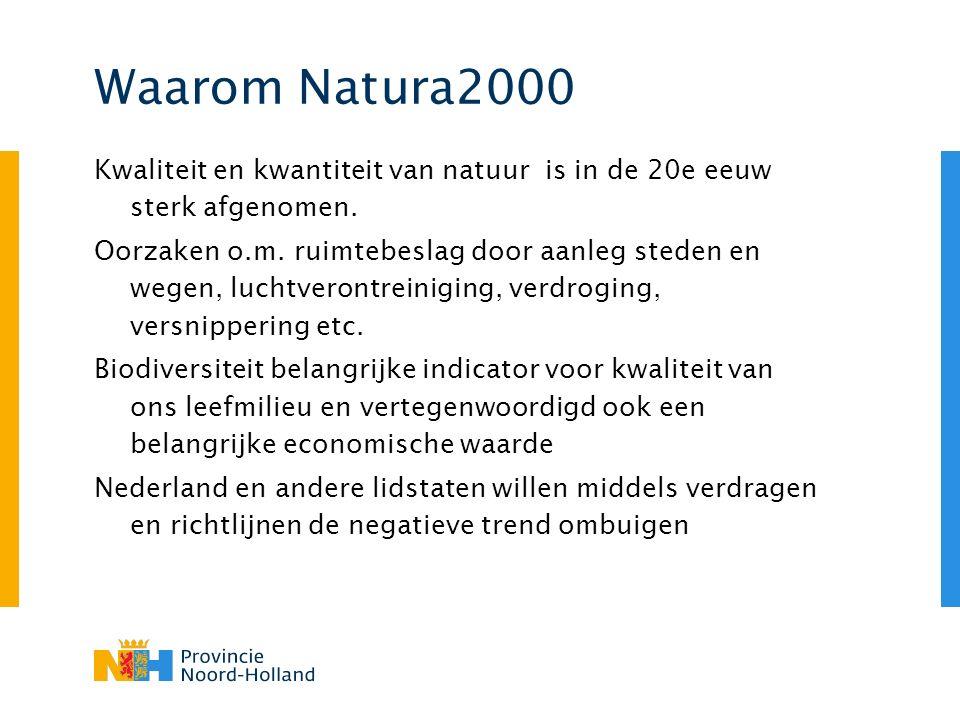 Kwaliteit en kwantiteit van natuur is in de 20e eeuw sterk afgenomen. Oorzaken o.m. ruimtebeslag door aanleg steden en wegen, luchtverontreiniging, ve