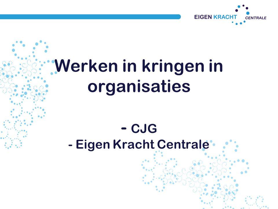 Werken in kringen in organisaties - CJG - Eigen Kracht Centrale