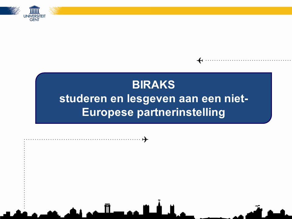 BIRAKS studeren en lesgeven aan een niet- Europese partnerinstelling