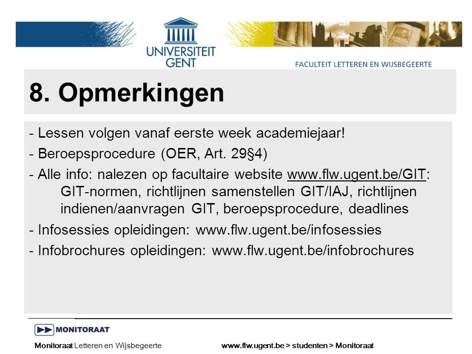Naam presentatie – Naam maker en/of presentator - 12/09/2005 Faculteit Naam Faculteit – Dienst of Vakgroep (optioneel) 8.