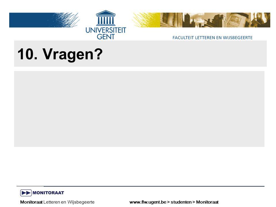 Naam presentatie – Naam maker en/of presentator - 12/09/2005 Faculteit Naam Faculteit – Dienst of Vakgroep (optioneel) 10.