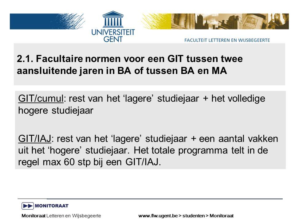 Naam presentatie – Naam maker en/of presentator - 12/09/2005 Faculteit Naam Faculteit – Dienst of Vakgroep (optioneel) Normen voor een GIT/Cumul tussen 2 aansluitende studiejaren.