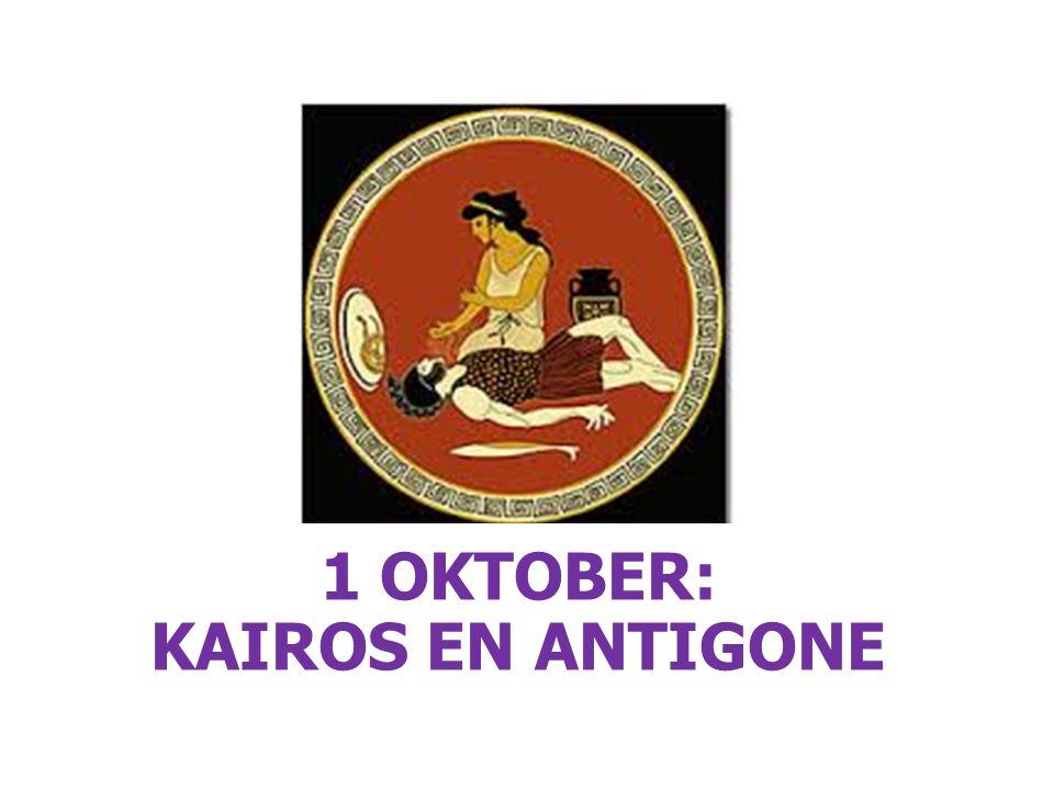 1 OKTOBER: KAIROS EN ANTIGONE