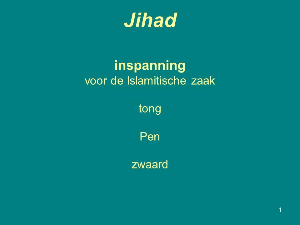 Jihad 1 inspanning voor de Islamitische zaak tong Pen zwaard