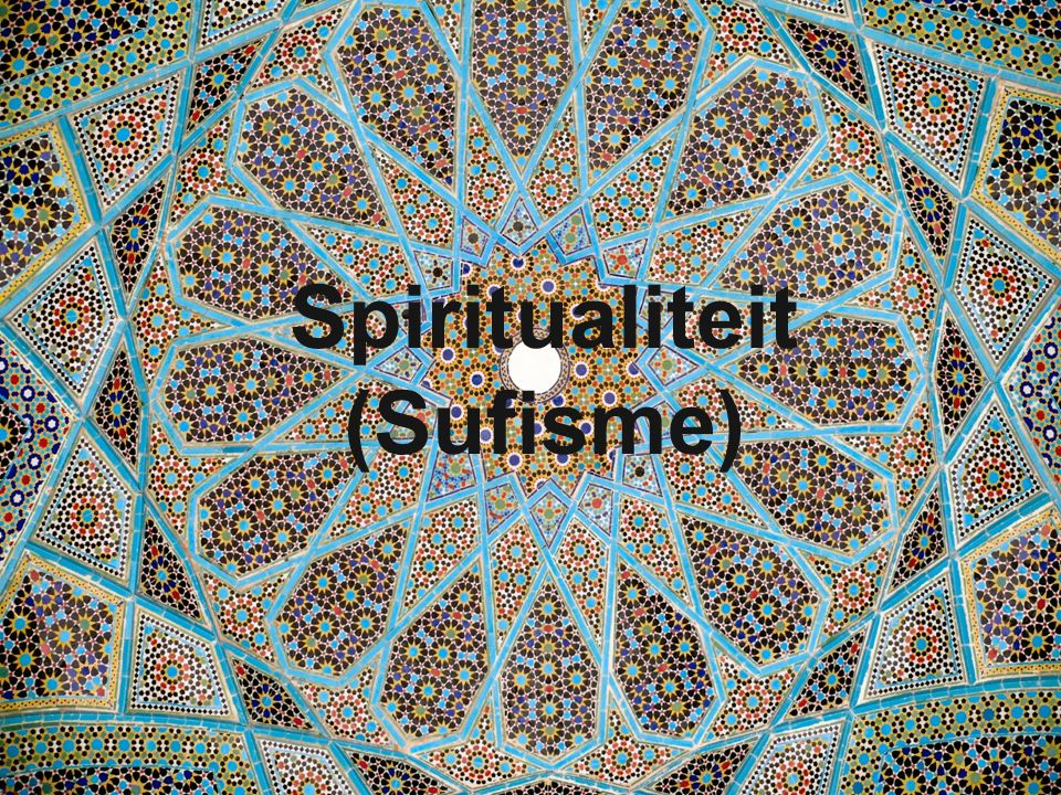 11 Spiritualiteit (Sufisme)