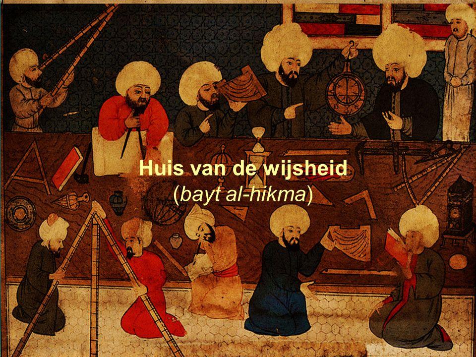 5 Huis van de wijsheid (bayt al-hikma)