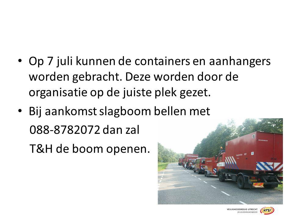Op 7 juli kunnen de containers en aanhangers worden gebracht. Deze worden door de organisatie op de juiste plek gezet. Bij aankomst slagboom bellen me