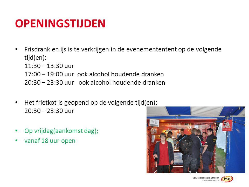 OPENINGSTIJDEN Frisdrank en ijs is te verkrijgen in de evenemententent op de volgende tijd(en): 11:30 – 13:30 uur 17:00 – 19:00 uurook alcohol houdende dranken 20:30 – 23:30 uur ook alcohol houdende dranken Het frietkot is geopend op de volgende tijd(en): 20:30 – 23:30 uur Op vrijdag(aankomst dag); vanaf 18 uur open