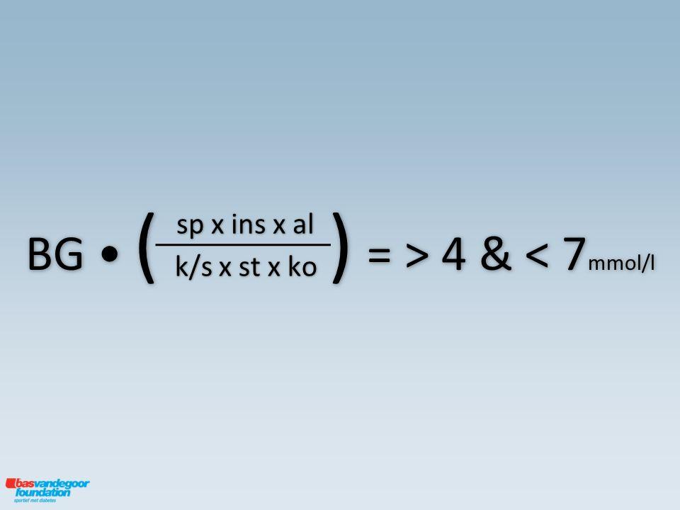 BG ( ) = > 4 & 4 & < 7 mmol/l sp x ins x al k/s x st x ko