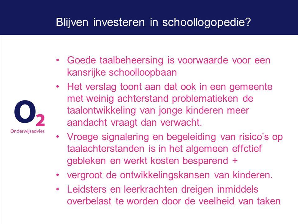 Blijven investeren in schoollogopedie.