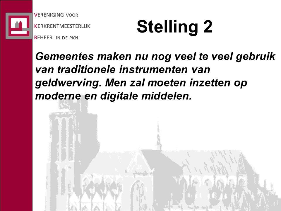 Stelling 2 Gemeentes maken nu nog veel te veel gebruik van traditionele instrumenten van geldwerving.