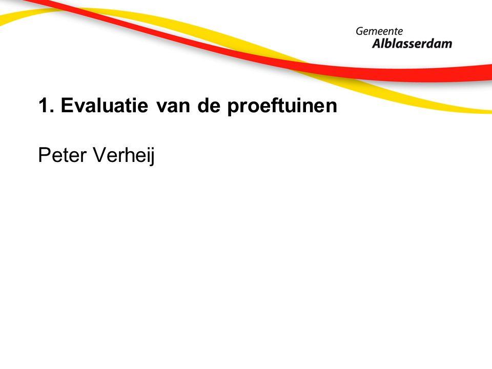 1. Evaluatie van de proeftuinen Peter Verheij
