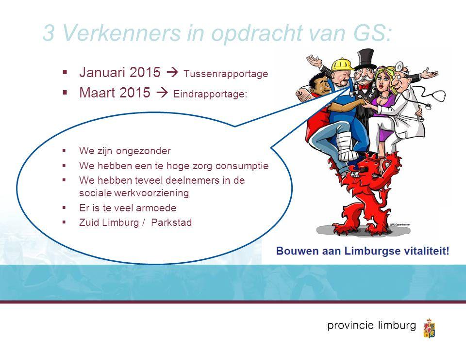 Staten willen niet berusten  6 februari 2015 In Limburg bereiken we meer We moeten komen tot een trendbreuk.