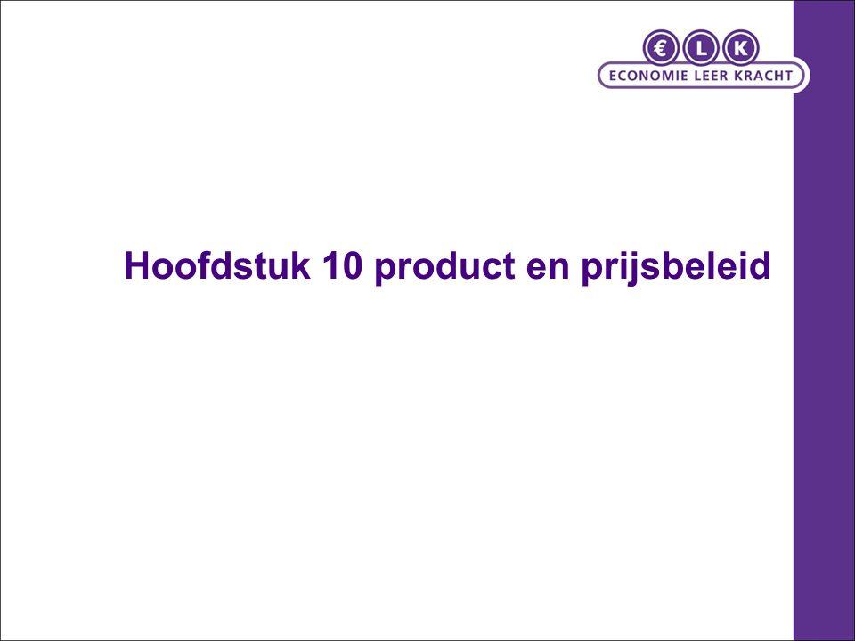 Hoofdstuk 10 product en prijsbeleid