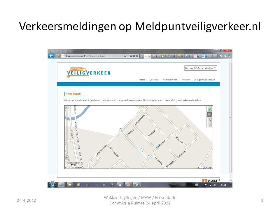 Verkeersmeldingen op Meldpuntveiligverkeer.nl Wakker Teylingen / MvW / Presentatie Commissie Ruimte 24 april 2012 24-4-20123