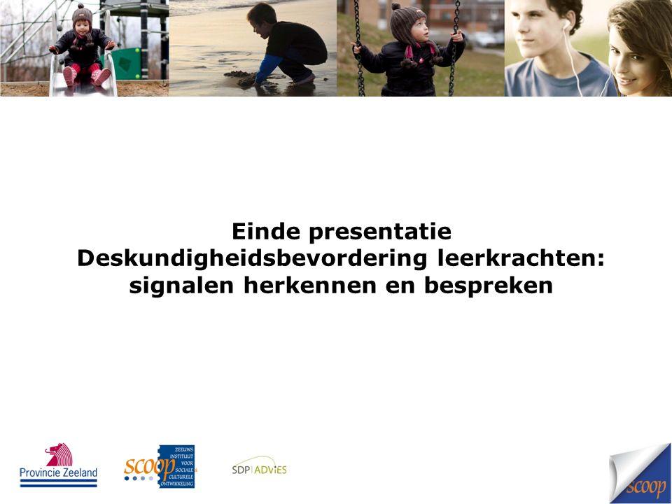 Einde presentatie Deskundigheidsbevordering leerkrachten: signalen herkennen en bespreken