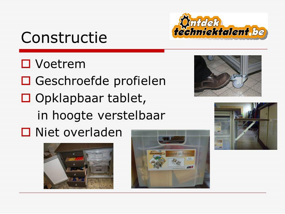 Constructie  Voetrem  Geschroefde profielen  Opklapbaar tablet, in hoogte verstelbaar  Niet overladen