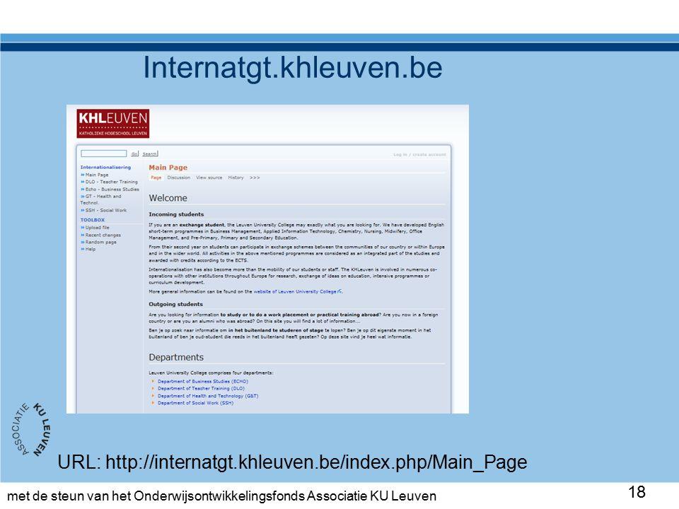 met de steun van het Onderwijsontwikkelingsfonds Associatie KU Leuven Internatgt.khleuven.be 18 URL: http://internatgt.khleuven.be/index.php/Main_Page